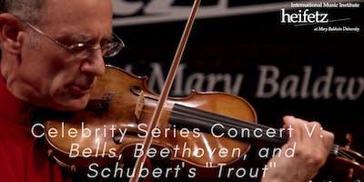 Heifetz Festival of Concerts: Celebrity Series (08/02/19)