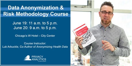 Medical Device Data Anonymization & Risk Methodology Course: Chicago June 19-20 2019 tickets