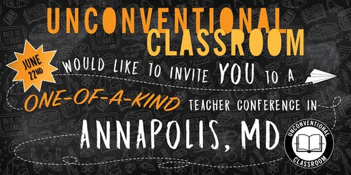 Teacher Workshop - Annapolis, MD - Unconventional Classroom