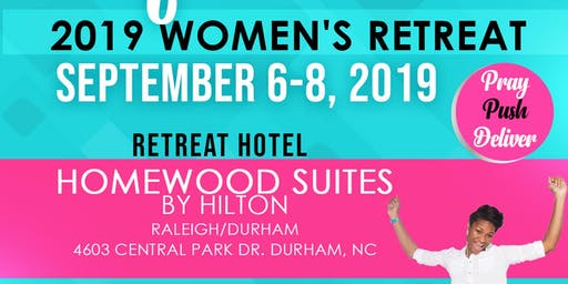 Force of LIfe International Fayetteville Women Of Action Women's Retreat: Pray Push Deliver