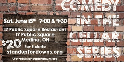 Stand Up For Downs presents…Comedy In The Cellar XIII - Late Show - 6/15/19