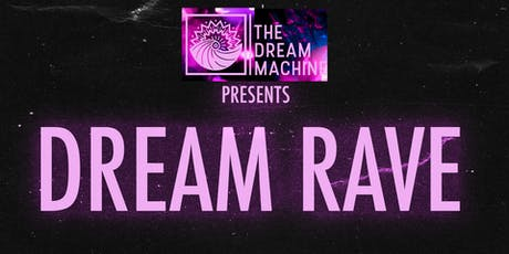 Dream Rave tickets