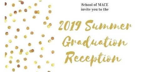 MACE July 2019 Graduation 11am Reception tickets