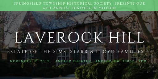 Laverock Hill ~ Estate of the Sims, Starr & Lloyd Families