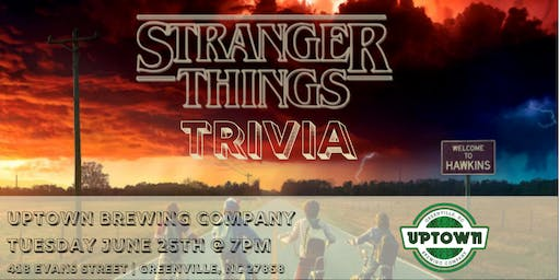 Stranger Things Trivia at Uptown Brewing Company