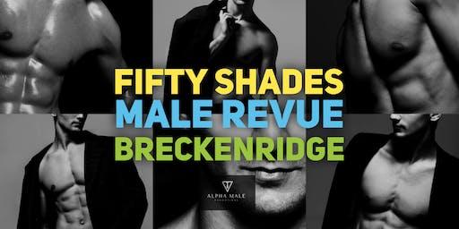 Fifty Shades Male Revue Breckenridge