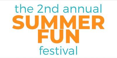 2nd Annual Summer Fun Festival