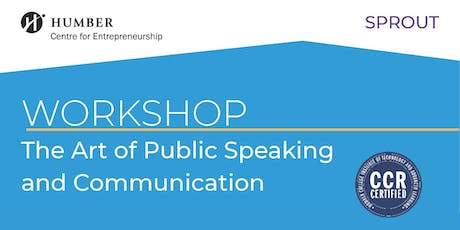 Sprout: Speaker Workshop - The Art of Public Speaking and Communication (Lakeshore Campus) tickets