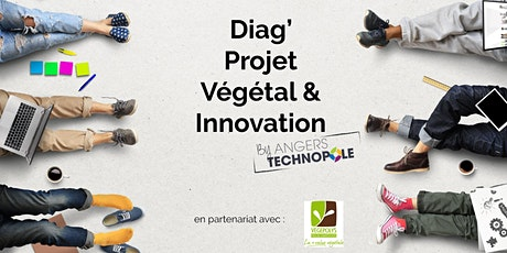 Diag' Projet Végétal & Innovation  tickets