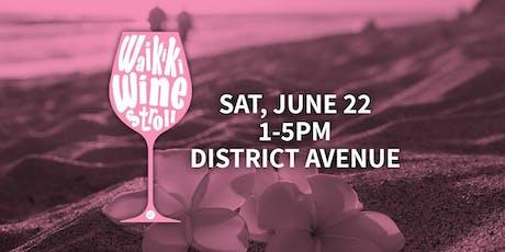 Waikiki Wine Stroll tickets