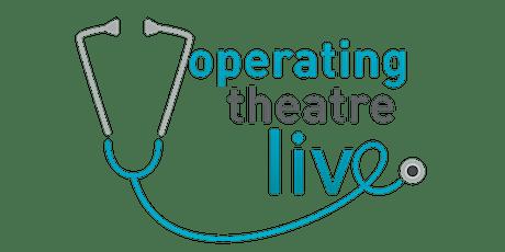 OPERATING THEATRE LIVE | BLACKBURN 20th FEBRUARY 2020 tickets