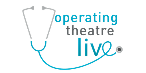 OPERATING THEATRE LIVE | BLACKBURN 20th FEBRUARY 2020
