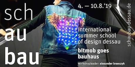 schaubau – international summer school of design dessau Tickets
