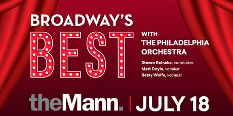 Access the Arts: Broadway's Best with The Philadelphia Orchestra tickets