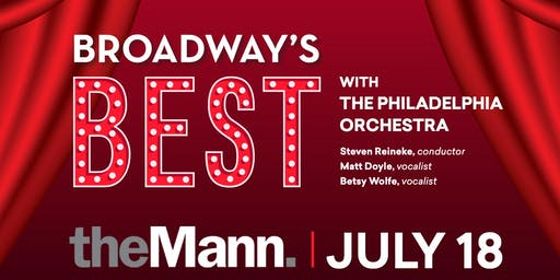 Access the Arts: Broadway's Best with The Philadelphia Orchestra