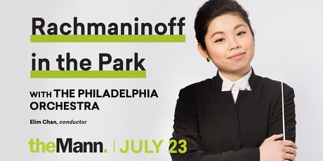 Access the Arts: Rachmaninoff in the Park with The Philadelphia Orchestra tickets