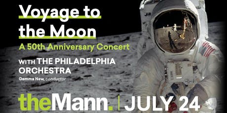 Access the Arts: Voyage to the Moon: A 50th Anniversary Concert with The Philadelphia Orchestra tickets