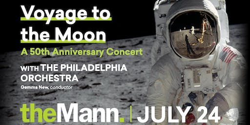 Access the Arts: Voyage to the Moon: A 50th Anniversary Concert with The Philadelphia Orchestra