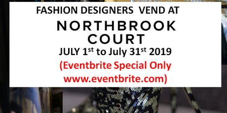 Fashion Designers  Vend at NorthBrook Shopping Mall! (Eventbrite Special ONLY!) tickets