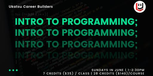 Intro to Programming: Ukatsu Career Builders