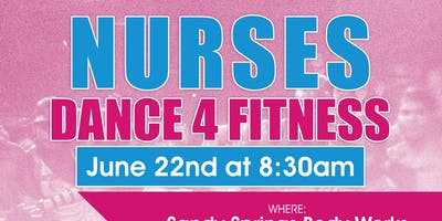 Nurses Dance 4 Fitness
