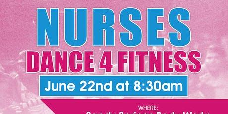 Nurses Dance 4 Fitness tickets