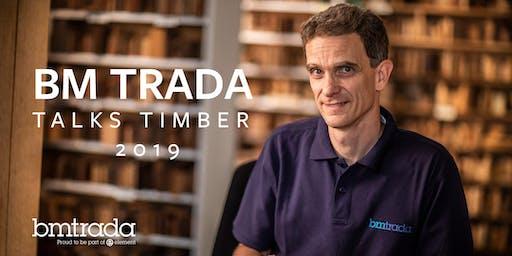 BM TRADA Talks Timber - 2019