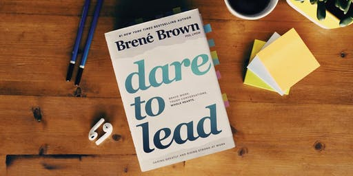 Dare to Lead™  - Brené Brown's 2 Day Courage Building Workshop - London