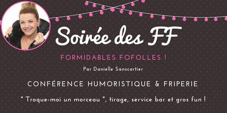 Shawinigan  SOIRÉE DES FF Formidables Fofolles! billets