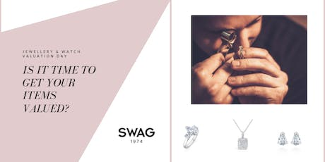 JEWELLERY AND WATCH VALUATION DAY - SWAG KINGSTON tickets