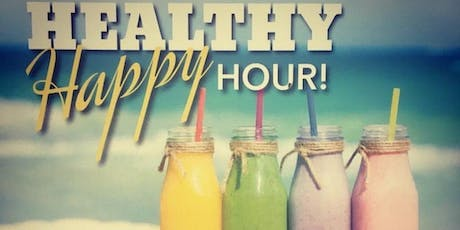 Sip-N-Savor - Healthy Happy Hour tickets