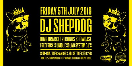 DJ Shepdog with King Bracket Records Showcase & F.U.S.S. DJ support tickets