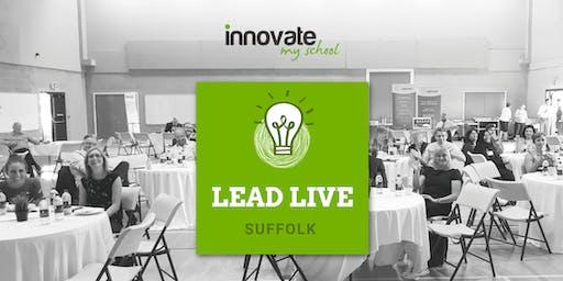 Innovate My School Lead LIVE @ Suffolk