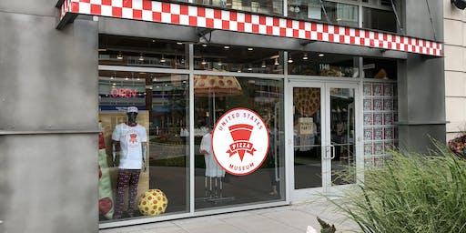 U.S. Pizza Museum (June 7–30)