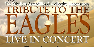 Eagles Tribute by The Fabulous Armadillos and the Collective Unconscious