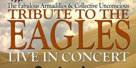 Eagles Tribute by The Fabulous Armadillos and the Collective Unconscious tickets