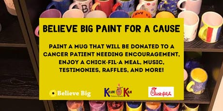 BELIEVE BIG PAINT FOR A CAUSE tickets