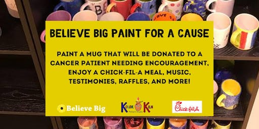 BELIEVE BIG PAINT FOR A CAUSE