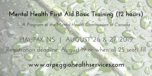 Mental Health First Aid Basic Training - Halifax, NS - Aug. 26 & 27, 2019