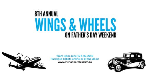 8th Annual Wings and Wheels: Father's Day Weekend