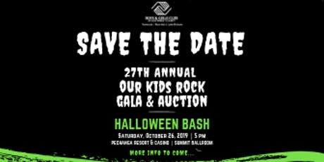 27th Annual Our Kids Rock Gala: Halloween Bash! tickets