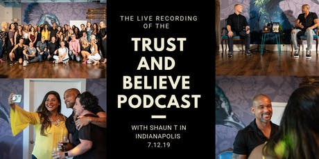 Trust and Believe Podcast Recording with Shaun T tickets
