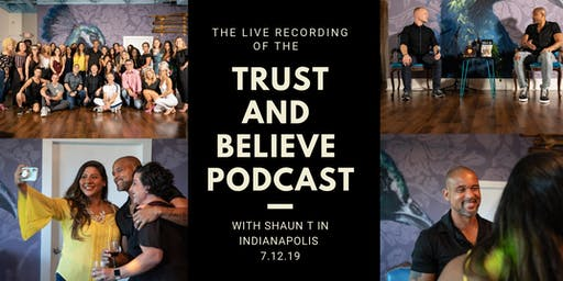 Trust and Believe Podcast Recording with Shaun T