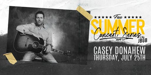 Casey Donahew live at JBGB July 25th