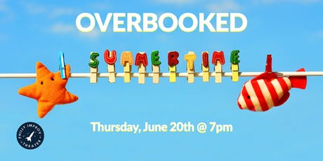 Overbooked: Summertime tickets