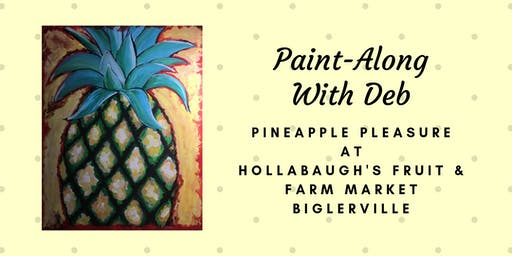 Pineapple Pleasure - Hollabaugh Bros. Inc. Paint-Along
