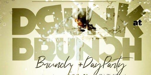 #BrunchGods - DRUNK AT BRUNCH - BRUNCH AND DAY PARTY
