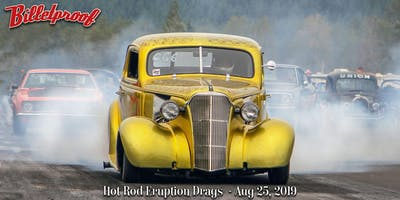 Billetproof Hot Rod Eruption Drags - Aug. 25, 2019
