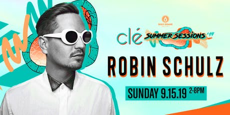 Robin Schulz / Sunday September 15th / Clé Summer Sessions tickets