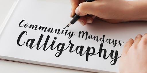 Community Mondays - Calligraphy